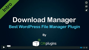 Introduction to CM Download manager- The best file sharing WordPress plugin